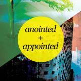 Anointed and Appointed