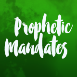 Prophetic Mandate: July 2016